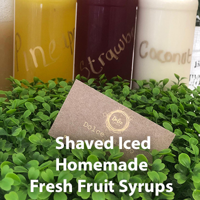 Shaved Iced, Homemade Fresh Fruit Syrups Available